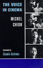Michel Chion: The Voice in Cinema