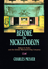 Charles Musser: Before the Nickelodeon